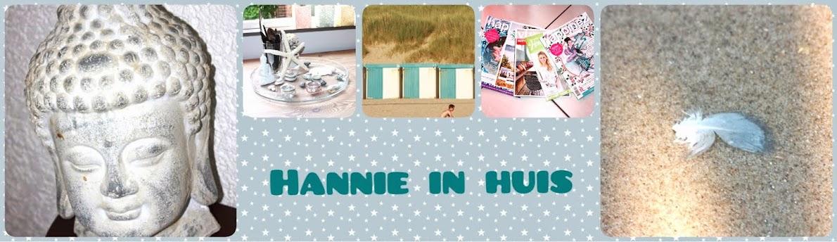 Hannie in huis