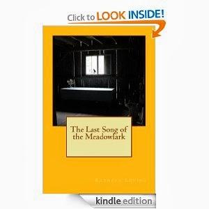 http://www.amazon.com/Last-Song-Meadowlark-Kathryn-Loving-ebook/dp/B00GO7W6KA/ref=sr_1_1?s=digital-text&ie=UTF8&qid=1385556921&sr=1-1&keywords=the+last+song+of+the+meadowlark