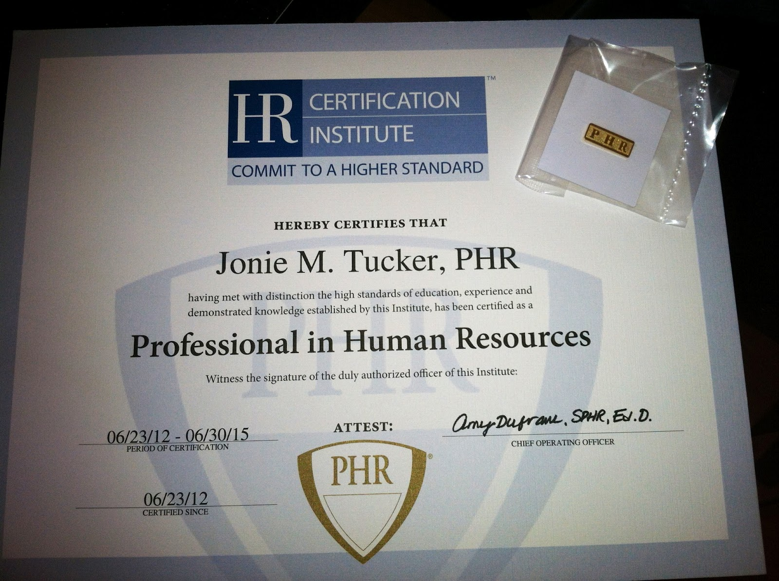 All tuckerd out jonie tucker phr here is the picture of the certificate and pin i received and then a pic of it hanging up in my office 1betcityfo Images