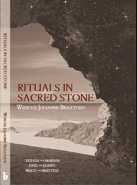 """Rituals in Sacred Stone"", a new historical novel about Mary Magdalene."