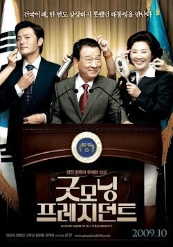 Xin Chào Tổng Thống - Good Morning President (2009) Poster