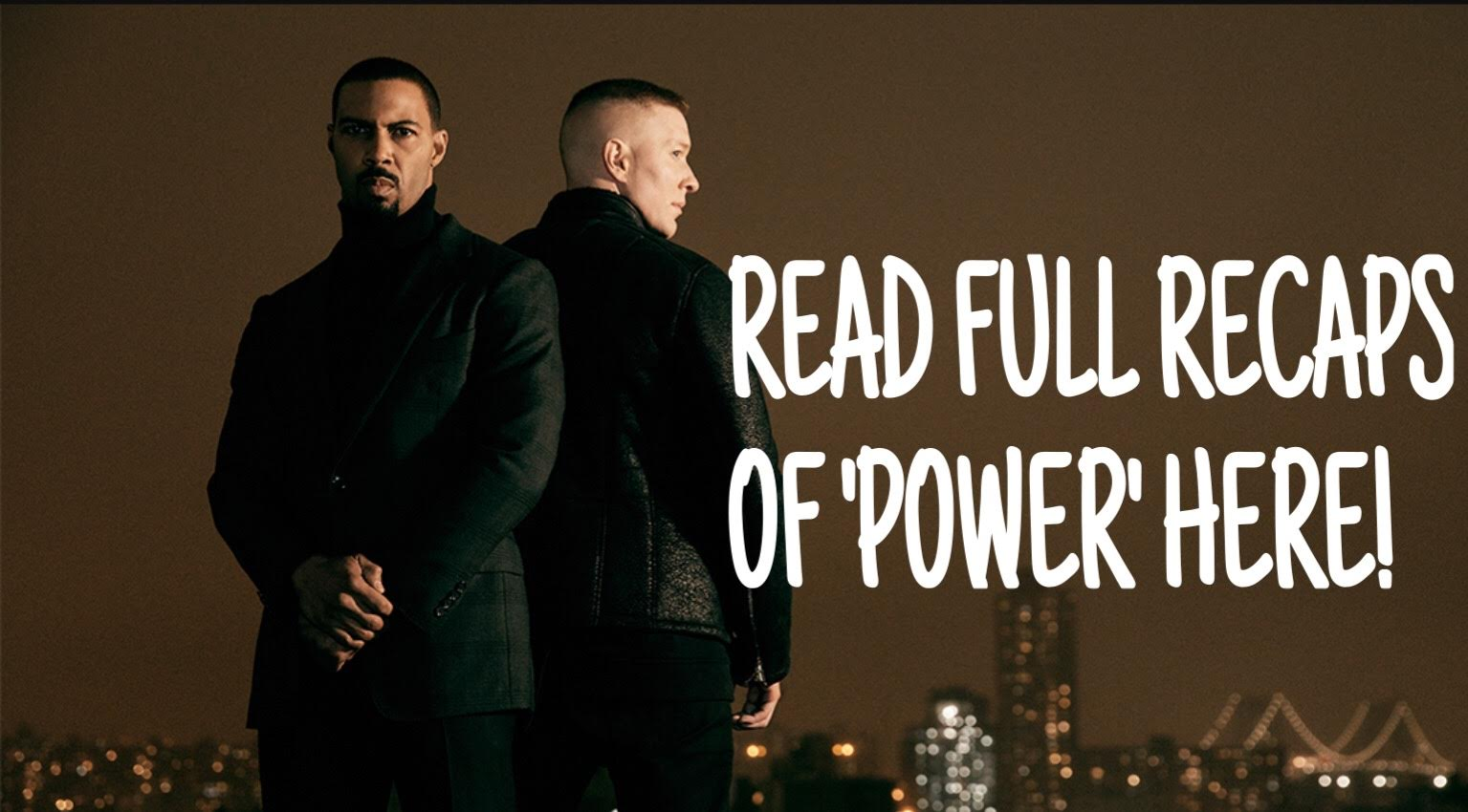 power season 4 recaps (click below)