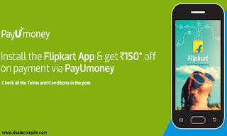PayUmoney Rs. 150 off on Rs. 500 Coupon on First Login on FlipKart App