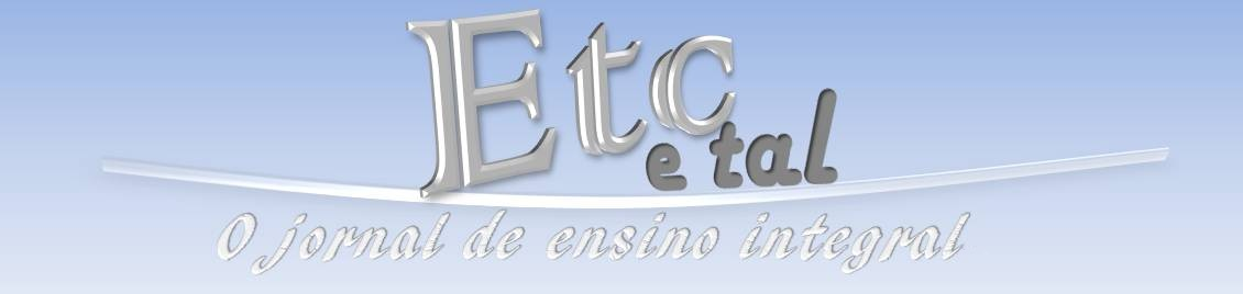 Etc e tal Jornal Integral