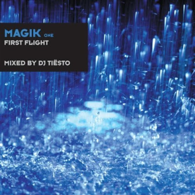 00 va magik one first flight %2528unmixed tracks and continuous dj tiesto mix%2529 artwork 2011 VA Magik One First Flight  (Unmixed Tracks and Continuous DJ Tiesto Mix)  WEB 2011 TraX