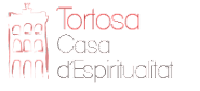 Casa d'Espiritualitat- Tortosa