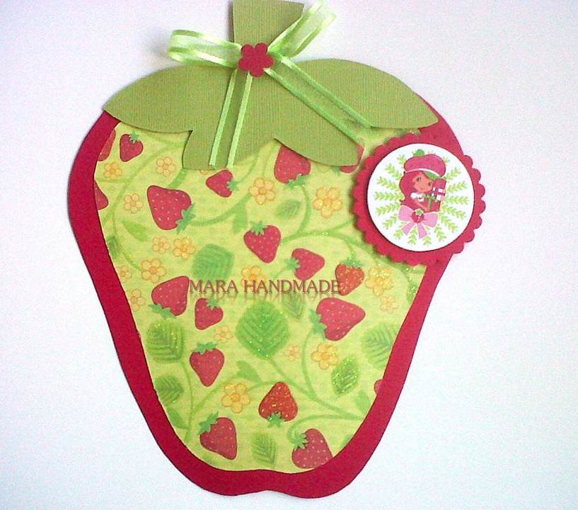 Mara Handmade Cards: INVITACION ROSITA FRESITA (STRAWBERRY SHORTCAKE)