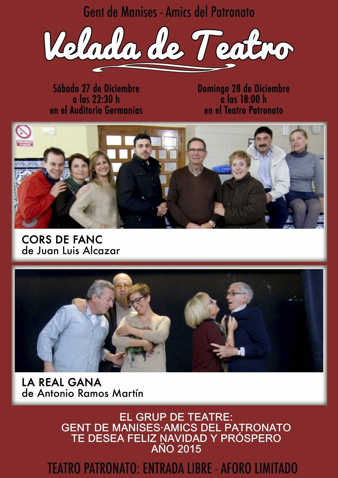 """ÚLTIMAS ACTUACIONES DEL GRUPO DE TEATRO """"GENT DE MANISES·AMICS DEL PATRONATO"""", EN 2014"""