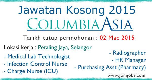 Jawatan Kosong Columbia Asia Hospital Terkini 02 Mac 2015
