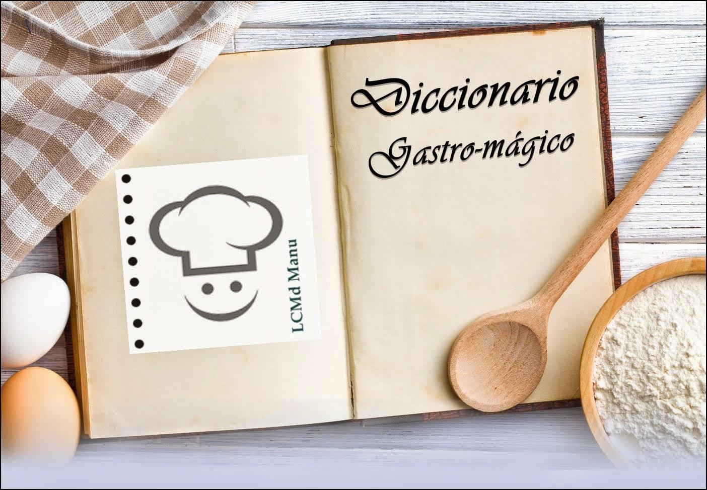 Diccionario gastro-mágico