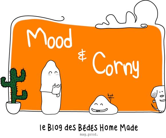 Mood & Corny