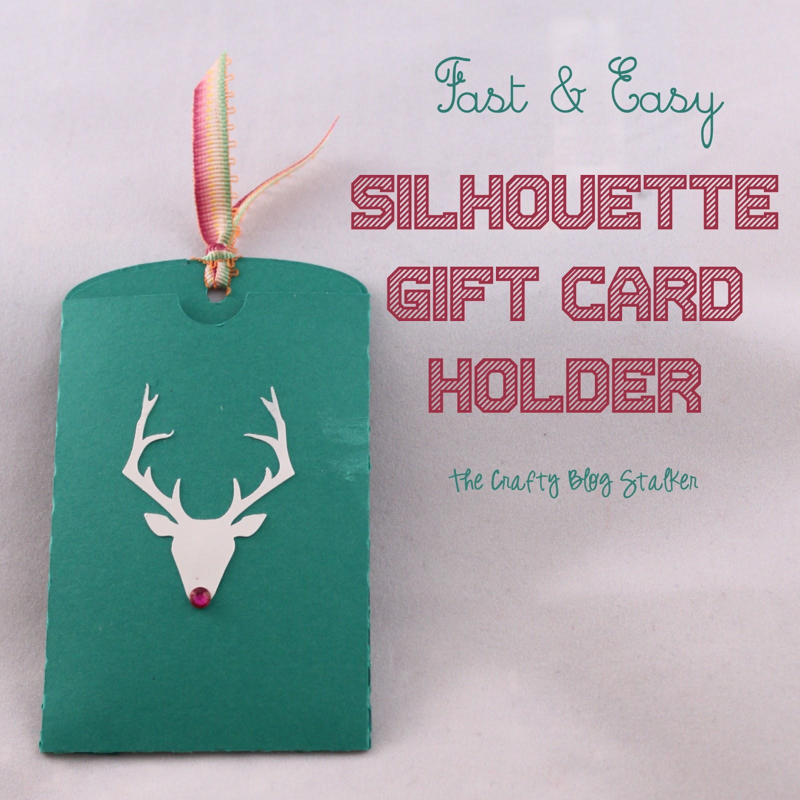 fast easy silhouette gift card holder the crafty blog stalker. Black Bedroom Furniture Sets. Home Design Ideas