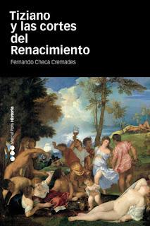 Tiziano y las cortes del Renacimiento Fernando Checa Cremades