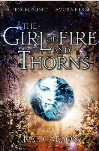 Cover, Rae Carson, The Girl of Fire and Thorns, Elisa
