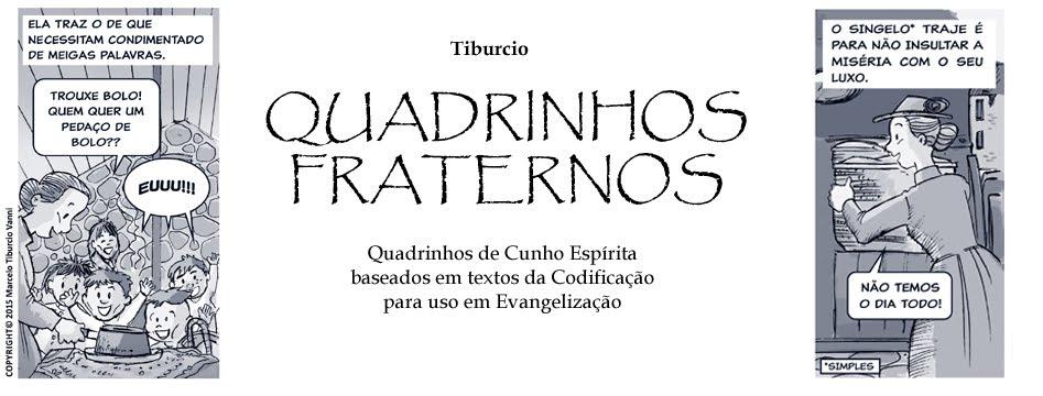 QUADRINHOS FRATERNOS