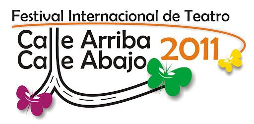 FESTIVAL INTERNACIONAL DE TEATRO CALLE ARRIBA CALLE ABAJO