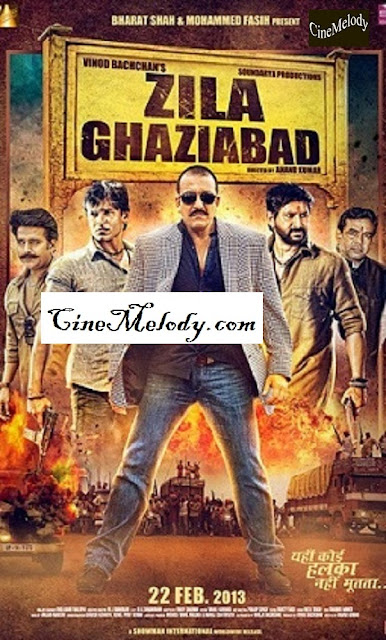 Zila Ghaziabad  Hindi Mp3 Songs Free  Download  2013