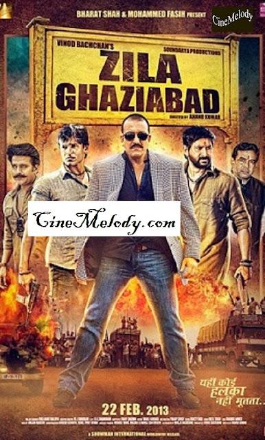 Zila Ghaziabad  Hindi Mp3 Songs Free  Download  2013