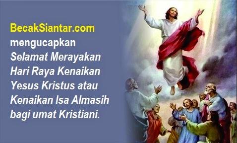 Hari Raya Kenaikan Yesus Kristus atau Kenaikan Isa Almasih
