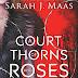 [Lançamento Internacional] A Court of Thorns and Roses da Sarah J. Maas
