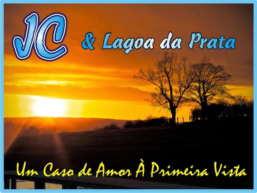 """JC e Lagoa da Prata """"Um Caso de Amor à Primeira Vista"""""""