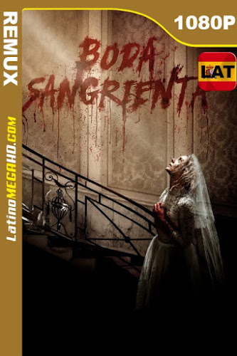 Boda Sangrienta (2019) Latino HD BDREMUX 1080P ()