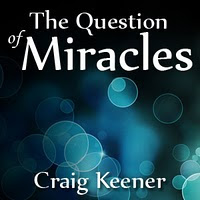 Grace in the Triad: Craig Keener on Miracles