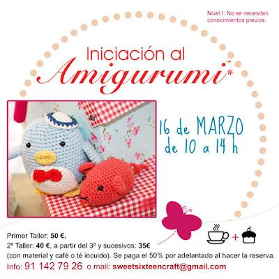 Taller monográfico  INICIACIÓN AMIGURUMI  sweet sixteen craft store.