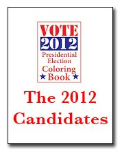 The 2012 Candidates Coloring Book