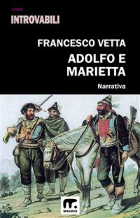 Adolfo e Marietta di Francesco Vetta