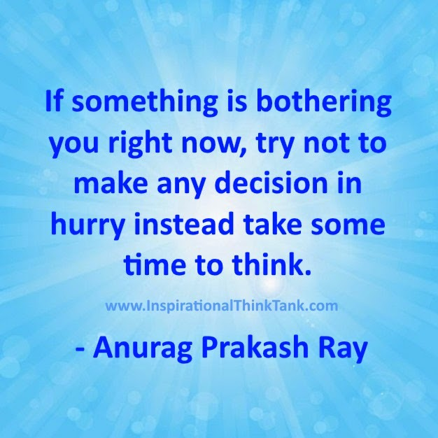 Motivational Quote On Decision, Inspiring Quote By Anurag Prakash Ray
