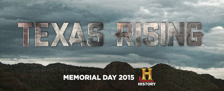 Texas Rising - First Look Promotional Photos and Promo *Updated with Posters*