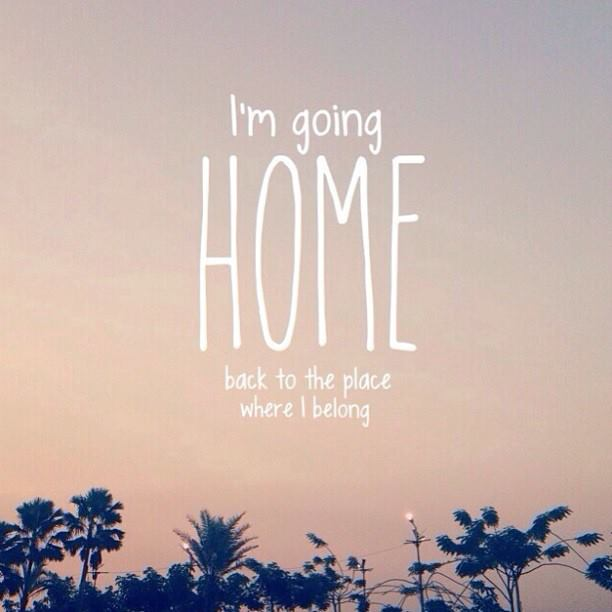 gwendolinewithlove : 140117 - Going Home! Im Going Home Quotes