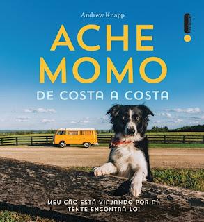 Ache Momo de costa a costa Andrew Knapp Editora Intrínseca