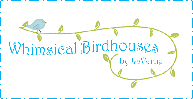 Whimsical Birdhouses by LaVerne