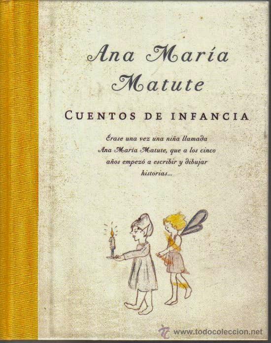 Cuentos de infancia - Ana María Matute