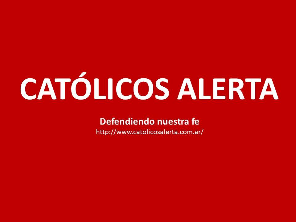 CATÓLICOS ALERTA