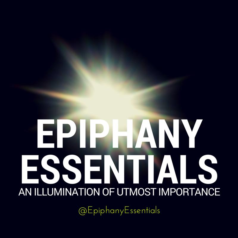 Epiphany Essentials
