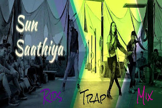 ABCD2-Sun-Saathiya-Rids-Trap-Mix