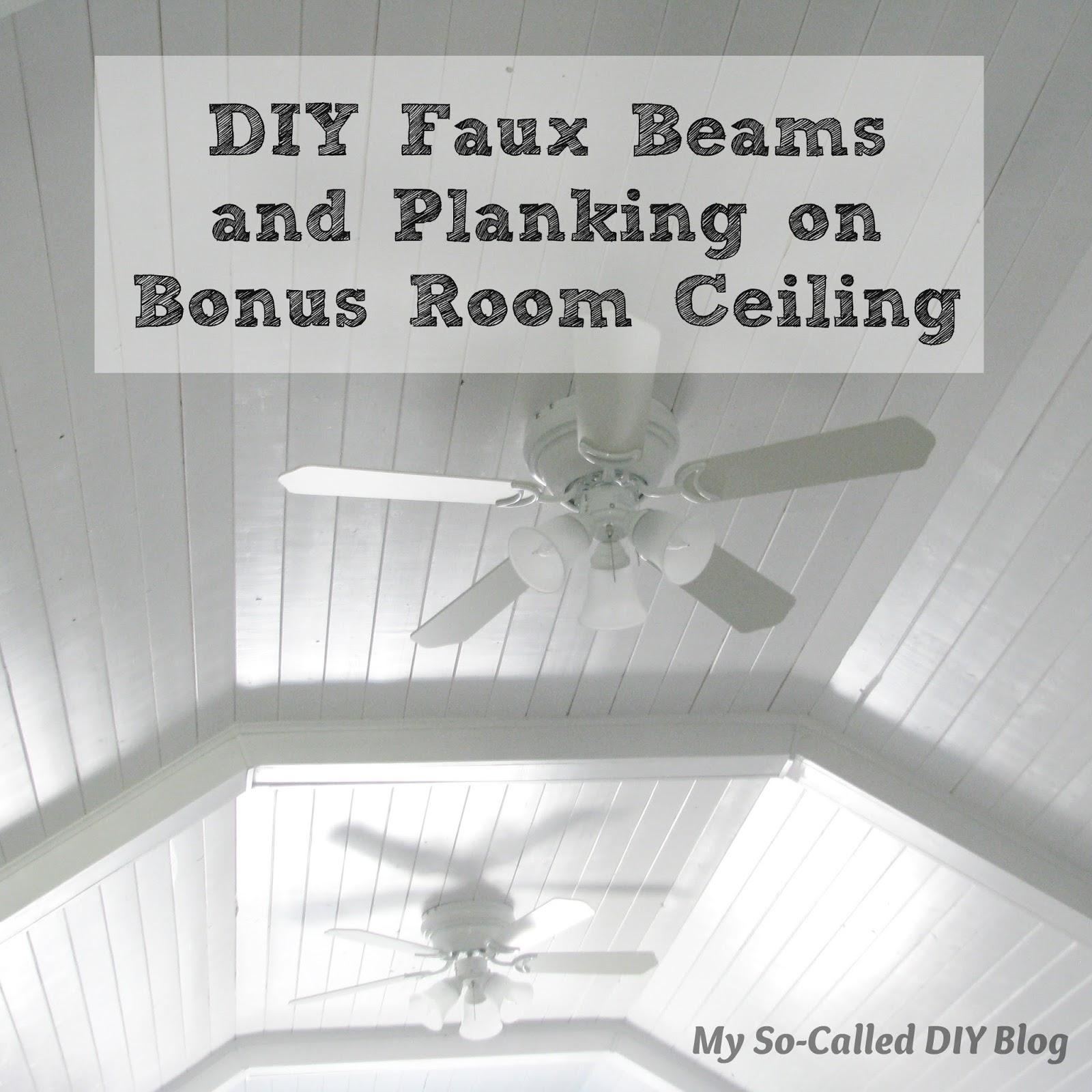 My So Called DIY Blog DIY Faux Beams and Planking on Bonus Room