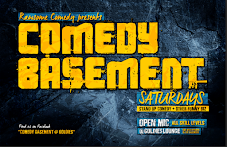 THE COMEDY BASEMENT WEEKLY PRO / AM COMEDY SHOWCASE