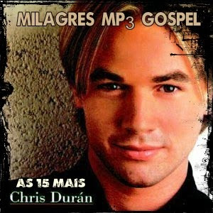 Download  musicasBAIXAR CD Chris Duran – As 15 Mais (2011)