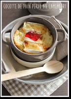 http://moi-gourmande.blogspot.fr/2015/02/cocotte-de-pain-perdu-au-camembert.html