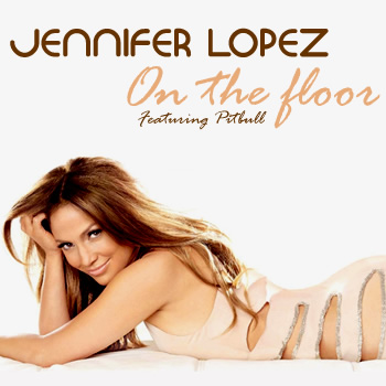 Jennifer Lopez  Pitbull on Colectivo Remix3  Jennifer Lopez Feat  Pitbull     On The Floor