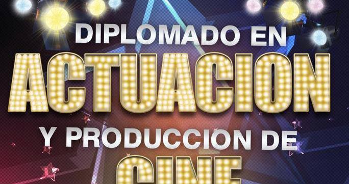 Diplomado en actuación y producción de cine en Pcs Internacional