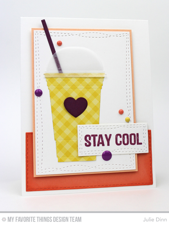 Stay Cool Card by Julie Dinn featuring the Laina Lamb Design Stay Cool stamp set and Cool Cup Die-namics, and the Wonky Stitched Rectangle STAX and Horizontal Stitched Strips Die-namics  #mftstamps