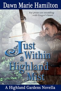 Just Within a Highland Mist, Highland Gardens Book #5