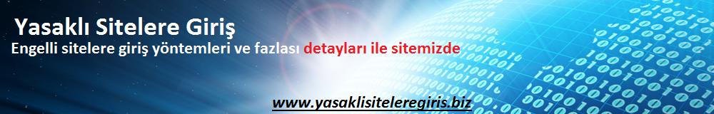 Yasaklı Sitelere Giriş | Engelli Sitelere Giriş | HotspotShield Türkçe İndir | DNS Numaraları 2014