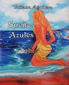 Sueños Azules de Tatiana Aguilera