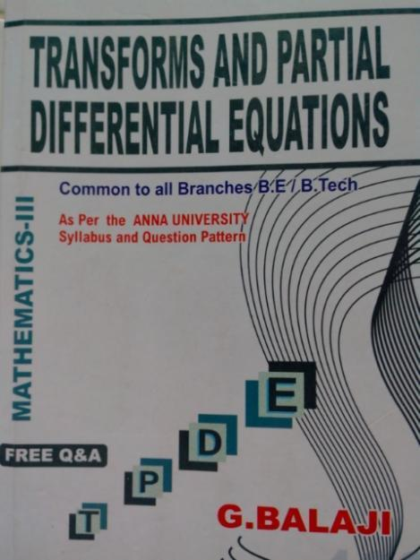 study on transformation of partial differential Ma6351 transform and partial differential equations syllabus notes question papers 2 marks with answers question bank - ma6351 tpde m3 study materials.